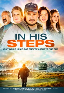 In His Steps: The Movie (2015) -  Now available!